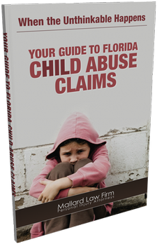 When the Unthinkable Happens: Your Guide to Florida Child Abuse Claims